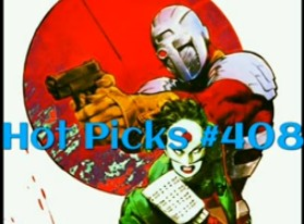 Hot Picks Video #408