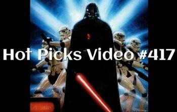 Hot Picks Video #417