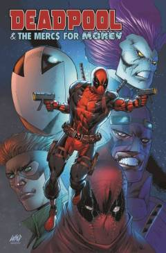 Deadpool & The Mercs For Money #3