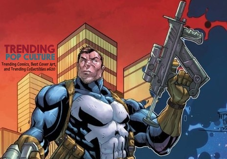 Trending Comics, Best Cover Art, Trending Collectibles And MORE #620