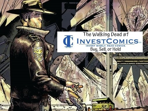Walking Dead #1 – Buy, Sell, or Hold