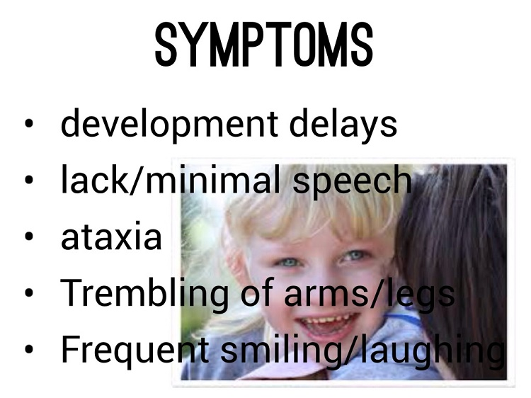 What are the common symptoms of Angelman Syndrome?