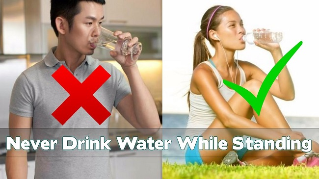 Drinking water standing makes you remain thirsty