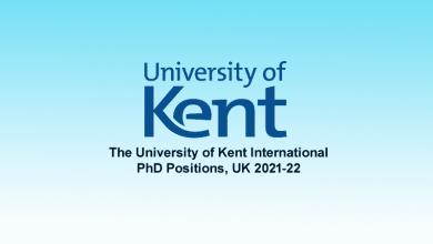 The University of Kent International PhD Positions, UK 2021-22