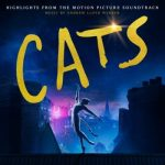 ALBUM: Andrew Lloyd Webber & Cast Of The Motion Picture - Cats: Highlights From the Motion Picture Soundtrack (Full Zip Tracklist Stream)