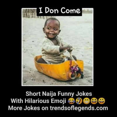 Jokes Of The Month: Don't Let This Month To End Without Enjoying These Twenty (20) Naija Short Funny Jokes With Hilarious Emoji