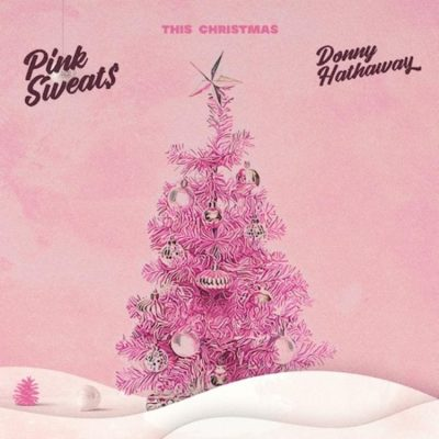 Pink Sweat$ This ChristmasMp3 Download