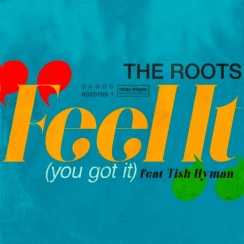 The Roots Feel It You Got ItMp3 Download