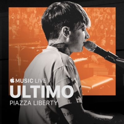 Ultimo Apple Music Live: Piazza Liberty Full EP Zip Download Complete Tracklist Stream