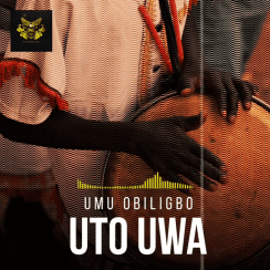 Umu Obiligbo Uto Uwa Mp3 Music Download