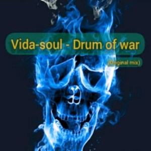 Vida-soul Drum Of War Mp3 Music Download Original Mix