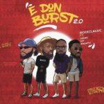 iRock Classic ft Dremo, Uzikwendu & Magnito - E Don Burst 2.0