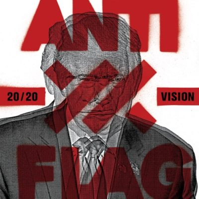 Stream Anti-Flag 20/20 Vision Full Album Zip Download Complete Tracklist