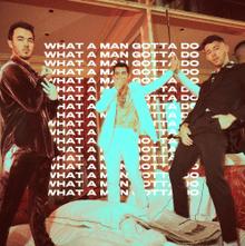 Jonas Brothers What A Man Gotta Do Lyrics Mp3 Download