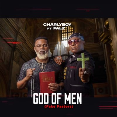 Charly Boy God of Men Music Mp3 Download