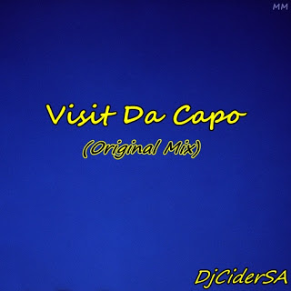 DJ Cider SA Visit Da Capo Mp3 Download