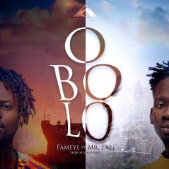 Fameye Obolo Music Mp3 Download