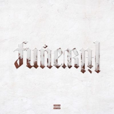 Stream Lil Wayne Funeral Full Album Zip Download Complete Tracklist