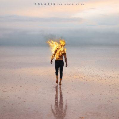 Stream Polaris The Death of Me Full Album Zip Download Complete Tracklist