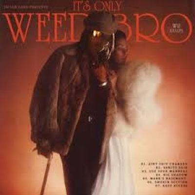Stream Wiz Khalifa It's Only Weed Bro Full Mixtape Download Complete Tracklist