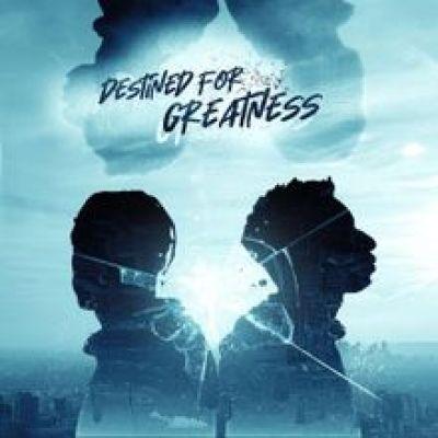 Tobi & Manny Destined For Greatness Lyrics Mp3 Download