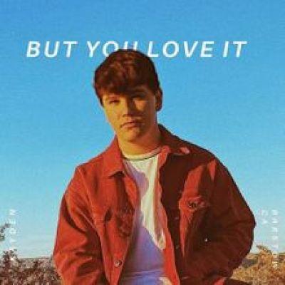 Kayden But You Love It Lyrics Mp3 Download