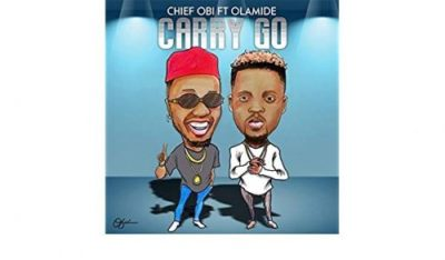 Chief Obi Carry Go Music Mp3 Download