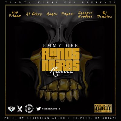 Emmy Gee Rands and Nairas Remix Music Mp3 Download feat Ice Prince, AB Crazy, Anatii, Phyno, Cassper Nyovest & DJ Dimplez
