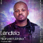 Nkanyezi Kubheka ft Edvan Allen - Lendlela