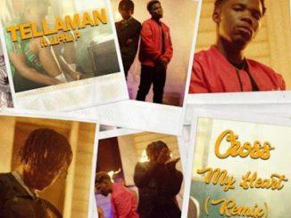 Tellaman Cross My Heart Remix Music Free Mp3 Download feat Alpha P