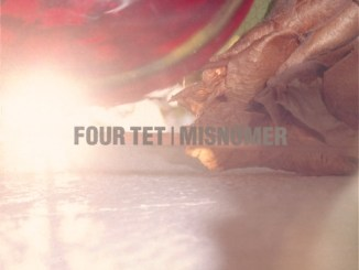 Four Tet Misnomer Full EP Zip Free Download Complete Tracklist