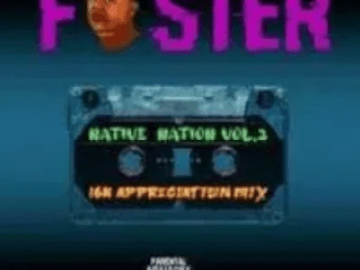 Foster Native Nation Vol 3 Music Free Mp3 Download