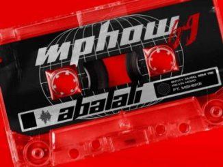 Mphow_69 Abalali Mp3 Download