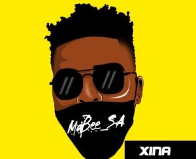 Ma'bee_SA Xina Mp3 Download