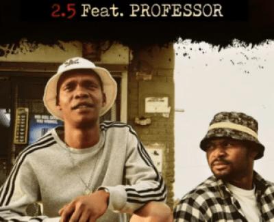 2.5 Pantsula Mp3 Download