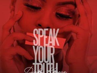 Dinky Kunene Speak Your Truth Ep Download