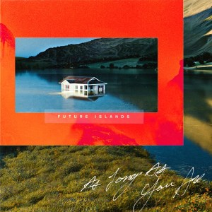 Future Islands As Long As You Are Album Download