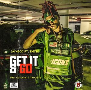 Jay Hood Get It & Go Mp3 Download