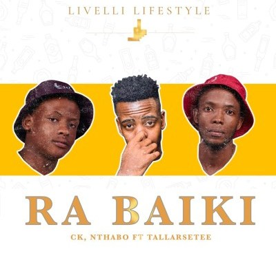 CK & Nthabo Ra Baiki Download