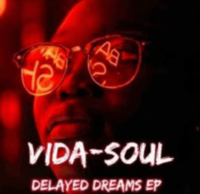 Vida-soul Delayed Dreams EP Download