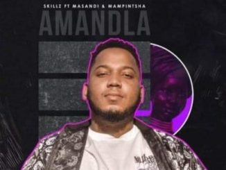 Skillz Amandla Download