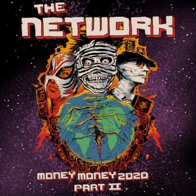 The Network Money Money 2020 Album Download