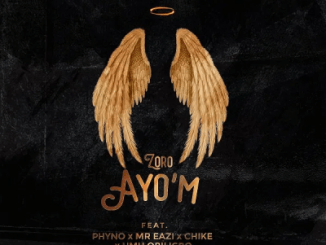 Zoro Ayo'M Mp3 Download