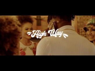 DJ Kaywise High Way Video Download