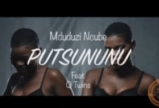 Mduduzi Ncube Putsununu Video Download