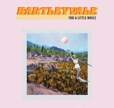 Hartleyvale For a Little While Album Download