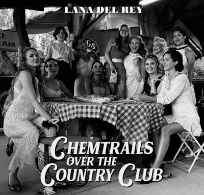 Lana Del Rey Chemtrails Over the Country Club Album Download