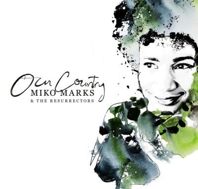 Miko Marks Our Country Album Download