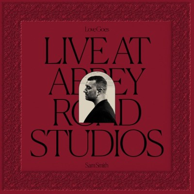 Sam Smith Love Goes Live at Abbey Road Studios Album Download