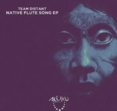 Team Distant Native Flute Song Ep Download